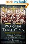 The War of the Three Gods: Romans, Pe...