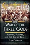 The War of the Three Gods: Romans, Pe...