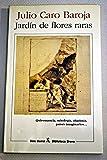 Jardin de flores raras (Biblioteca breve) (Spanish Edition) (8432206946) by Caro Baroja, Julio