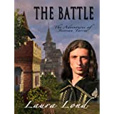 The Battle (The Adventures of Jecosan Tarres, #3)by Laura Lond