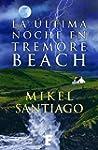 La �ltima noche en Tremore Beach (B d...