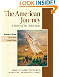 The American Journey: A History of the United States, Concise Edition, 2nd Edition