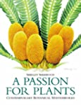 A Passion For Plants: Contemporary Bo...