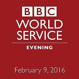 February 09, 2016: Evening