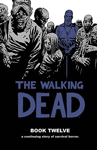 The Walking Dead Book 12 (Walking Dead (12 Stories))