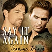 Say It Again | [Jasmine Black]