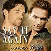 Say It Again | [Jasmine Black]