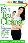The 7-Day Flat-Belly Tea Cleanse: The...