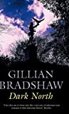 Dark North (0727865242) by Bradshaw, Gillian