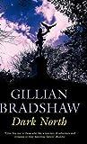 Dark North (0727865242) by Bradshaw, Gillian