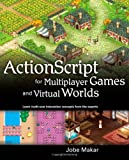 ActionScript for Multiplayer Games and Virtual Worlds (One-Off)