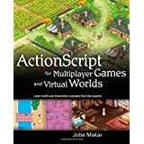"ActionScript for Multiplayer Games and Virtual Worlds (One-Off)von ""Jobe Makar"""