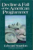 Decline and Fall of the American Programmer