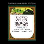 Sacred Verses, Healing Sounds, Volumes I and II: The Bhagavad Gita and Hymns of the Rig Veda | [Deepak Chopra]