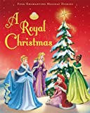 A Royal Christmas (Disney Princess (Disney Press Unnumbered))