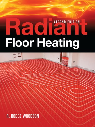 Radiant Floor Heating, Second Edition - McGraw-Hill Professional - 0071599355 - ISBN: 0071599355 - ISBN-13: 9780071599351