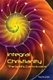 Paul Smith Integral Christianity: The Spirit's Call to Evolve