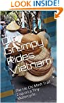 Old Grumpy Rides Vietnam: The Ho Chi...