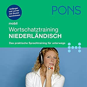 PONS mobil Wortschatztraining Niederländisch Hörbuch