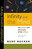 Infinity and the Mind: The Science and Philosophy of the Infinite (Princeton Science Library) (0691121273) by Rucker, Rudy