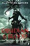 Obsidian and Blood: Omnibus (Angry Robot)