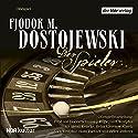 Der Spieler Performance by Fjodor Dostojewski Narrated by Heinz Reincke, Hans Paetsch, Gisela Zoch-Westphal