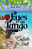 Eyes on Tango: The Evans Family, Book Three