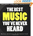 The Rough Guide to the Best Music You...