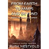 From Earth to Mars and Beyond ~ Ruth Nestvold