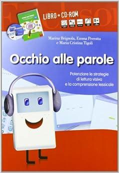 la comprensione lessicale (8-13 anni). Con CD-ROM: Emma Perrotta, M