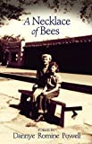img - for A Necklace of Bees: Poems (University of Arkansas Press Poetry Series) book / textbook / text book