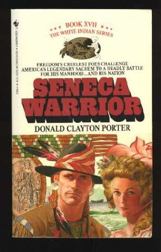 Image for SENECA WARRIOR (White Indian, No 17)