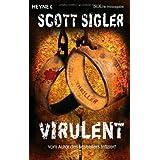 "Virulent: Thrillervon ""Scott Sigler"""