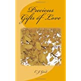 Precious Gifts of Love ~ C.J. Good
