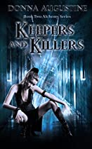Keepers & Killers (The Alchemy Series Book 2)