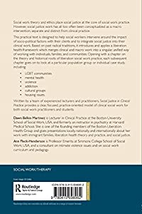 Social Justice in Clinical Practice: A Liberation Health Framework for Social Work