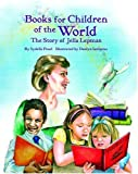 img - for Books for Children of the World: The Story of Jella Lepman book / textbook / text book