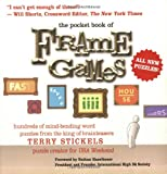 img - for The Pocket Book of Frame Games: Hundreds of Mind-Bending Word Puzzles from the King of Brain Teasers! book / textbook / text book