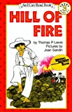 Hill of Fire [With Paperback Book] (I Can Read Books: Level 3 (Live Oak Media))