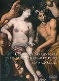 echange, troc Hélène Lebédel-Carbonnel - Catalogue des Peintures du musée du Château de Blois XVIe-XVIIIe siècles