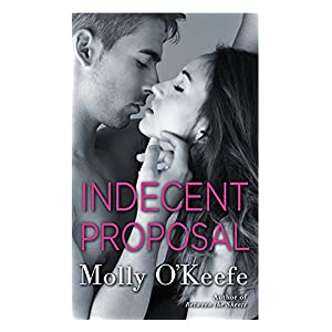 Indecent Proposal by Molly O'Keefe