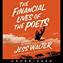 The Financial Lives of the Poets Audiobook by Jess Walter Narrated by Jess Walter