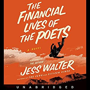 The Financial Lives of the Poets Audiobook