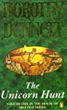The Unicorn Hunt (The House of Niccolo, Book 5) (0140112677) by Dorothy Dunnett