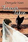 Forever Taken