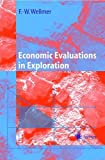 img - for Economic Evaluations in Exploration book / textbook / text book