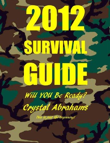 2012 Survival Guide