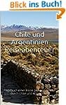 Chile und Argentinien - Reiseabenteue...