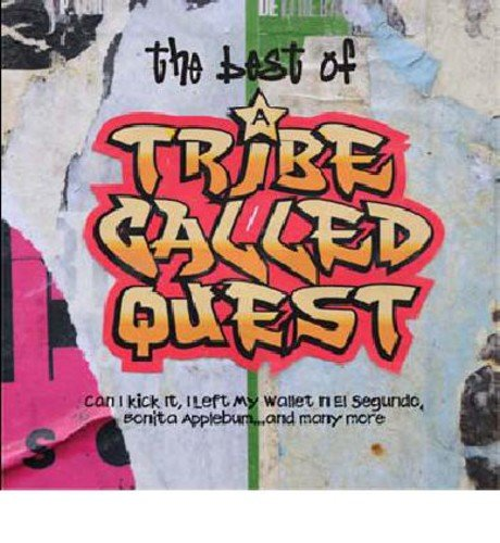 A Tribe Called Quest - Best Of: Tribe Called Quest - Zortam Music