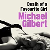 Death of a Favourite Girl | [Michael Gilbert]